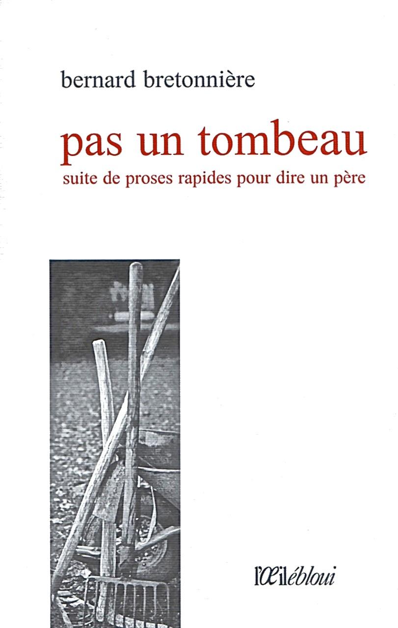 """Résultat de recherche d'images pour """"bernard bretonnière pas un tombeau"""""""