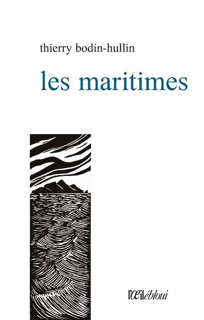 les maritimes thierry bodin-hullin